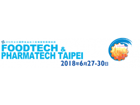 Big News !!! 2018 Food tech & Pharma tech Taipei  Exhibition